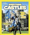 Everything Castles: Capture These Facts, Photos, and Fun to be King of the Castle!