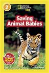 National Geographic Kids Readers: Saving Animal Babies