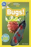 National Geographic Kids Readers: Bugs