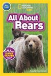 All About Bears (Pre-reader): National Geographic Readers