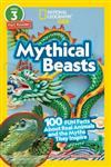 National Geographic Readers: Mythical Beasts (L3): 100 Fun Facts about Real Animals and the Myths They Inspire