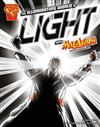 Illuminating World of Light with Max Axiom, Super Scientist