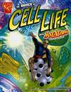 Basics of Cell Life with Max Axiom, Super Scientist