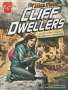 Mesa Verde Cliff Dwellers: an Isabel Soto Archaeology Adventure (Graphic Expeditions)