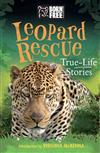 Leopard Rescue: True-Life Stories