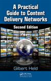 A Practical Guide to Content Delivery Networks