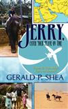 Jerry, Catch Your Plane on Time: Travels to the Middle East and Beyond