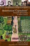 Reservation Capitalism : Economic Development in Indian Country