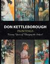 Don Kettleborough Paintings: Twenty Years of ''Changing the Subject''