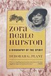 Zora Neale Hurston: A Biography of the Spirit