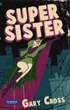 Nitty Gritty 1: Super Sister