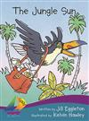 Sails Literacy Fluency: The Jungle Sun(NZ)