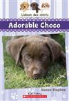 L' Album Des Chiots: N? 1 - Adorable Choco