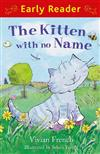 Early Reader: The Kitten with No Name