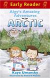 Early Reader: Algy's Amazing Adventures in the Arctic