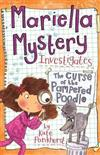 Mariella Mystery: The Curse of the Pampered Poodle: Book 4