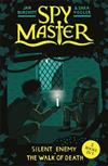 Spy Master: Silent Enemy and The Walk of Death: Books 5 and 6