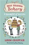 Best Friends' Bakery: A Spoonful of Secrets: Book 2