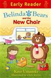 Early Reader: Belinda and the Bears and the New Chair