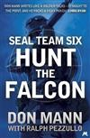 SEAL Team Six Book 3: Hunt the Falcon