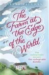 The Farm at the Edge of the World: The gorgeously evocative and unputdownable novel from bestselling author of ANATOMY OF A SCANDAL