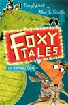 Foxy Tales: The Cunning Plan: Book 1