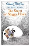 Secret Stories: The Secret of Spiggy Holes
