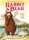 Rabbit and Bear: Attack of the Snack: Book 3