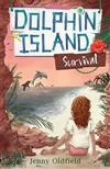 Dolphin Island: Survival: Book 3