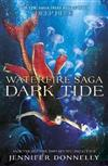 Waterfire Saga: Dark Tide: Book 3