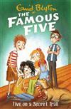 Famous Five: Five On A Secret Trail: Book 15