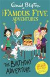 Famous Five Colour Short Stories: The Birthday Adventure
