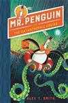 Mr Penguin and the Catastrophic Cruise: Book 3