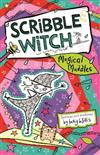 Scribble Witch: Magical Muddles: Book 2