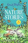 Nature Stories: Contains 30 classic tales