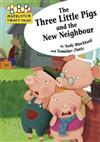 Hopscotch Twisty Tales: The Three Little Pigs and the New Neighbour