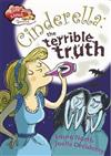 Race Ahead With Reading: Cinderella: The Terrible Truth