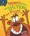 Behaviour Matters: Monkey Needs to Listen - A book about paying attention: Big Book