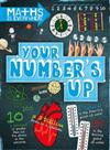 Maths is Everywhere: Your Number's Up: Digits, number lines, negative and positive numbers