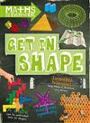 Maths is Everywhere: Get in Shape: 2D and 3D shapes