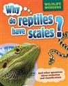Wildlife Wonders: Why Do Reptiles Have Scales?