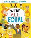 I'm a Global Citizen: We're All Equal