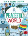 I'm a Global Citizen: A Peaceful World