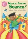 Reading Champion: Bounce, Bounce, Bounce!: Pink 1B