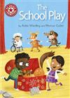 Reading Champion: The School Play: Independent Reading Red 2