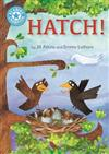 Reading Champion: Hatch!: Independent Reading Blue 4