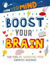 Grow Your Mind: Boost Your Brain