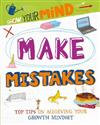 Grow Your Mind: Make Mistakes