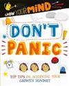 Grow Your Mind: Don't Panic