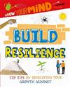 Grow Your Mind: Build Resilience